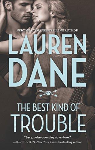 The Best Kind of Trouble (Hqn): Dane, Lauren