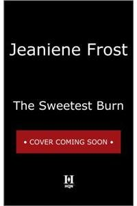 9780373779710: The Sweetest Burn (A Broken Destiny Novel)