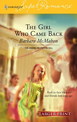 9780373780631: The Girl Who Came Back