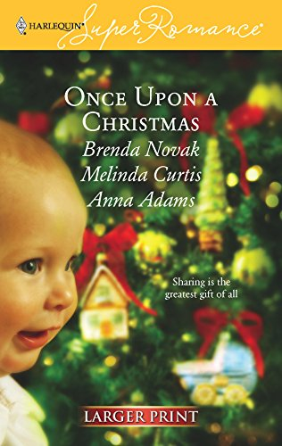 9780373781256: Once Upon a Christmas: Just Like the Ones We Used to Know/The Night Before Christmas/All the Christmases to Come