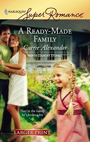 A Ready-Made Family (0373781539) by Alexander, Carrie