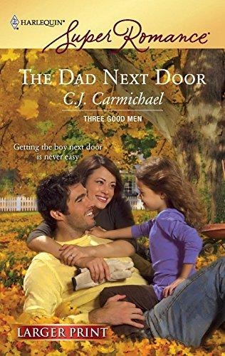 The Dad Next Door: C.J. Carmichael