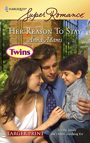 9780373782390: Her Reason To Stay