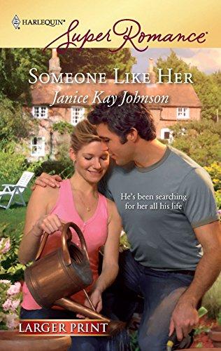 9780373783038: Someone Like Her