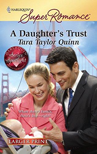 9780373783298: A Daughter's Trust