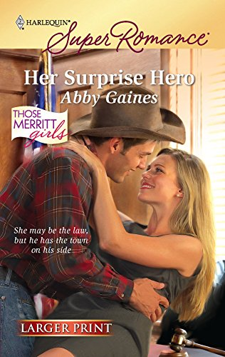 Her Surprise Hero (Harlequin Larger Print Superromance): Abby Gaines