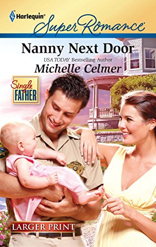 9780373784301: Nanny Next Door (Harlequin Super Romance (Larger Print))
