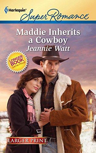 9780373784356: Maddie Inherits a Cowboy