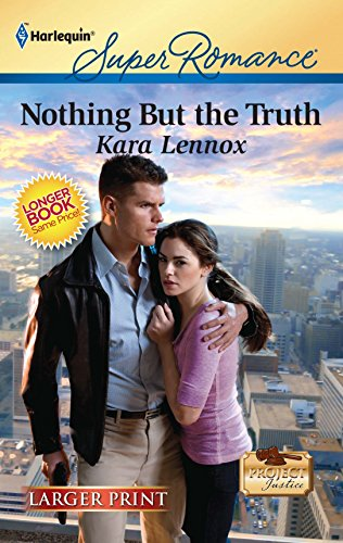 Nothing But the Truth (Harlequin Larger Print: Lennox, Kara