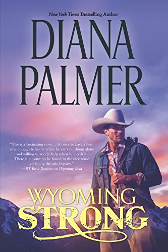 9780373785025: Wyoming Strong