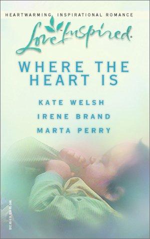 Where the Heart Is: For the Sake: Kate Welsh, Irene