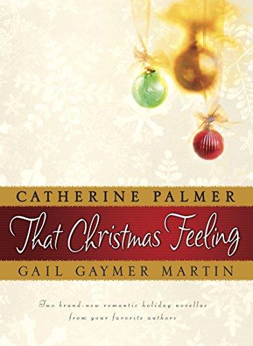 That Christmas Feeling (Steeplehill): Palmer, Diana; Martin, Nancy