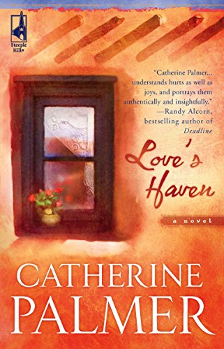 Love's Haven (Steeple Hill Women's Fiction #21) (0373785380) by Palmer, Catherine