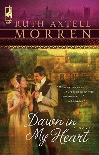 9780373785674: Dawn in My Heart (Regency Series #2) (Steeple Hill Women's Fiction #39)