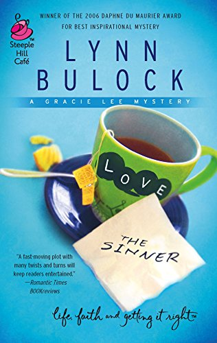 9780373785896: Love the Sinner: Gracie Lee Mystery Series #1 (Life, Faith & Getting It Right #5) (Steeple Hill Cafe)