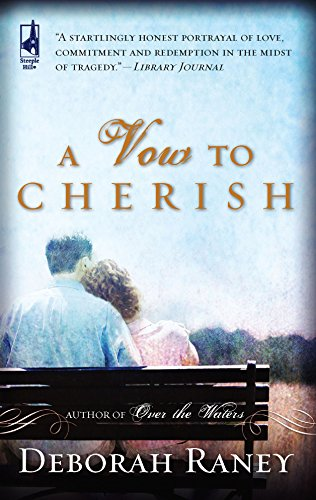 9780373785926: A Vow to Cherish (A Vow to Cherish Series #1) (Steeple Hill Women's Fiction #37)