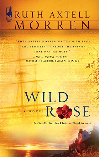 9780373786091: Wild Rose (Wild Rose Series #1) (Steeple Hill Women's Fiction #15)