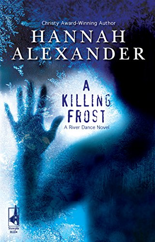 9780373786404: A Killing Frost (River Dance, Book 1)