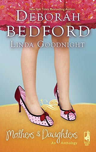 Mothers And Daughters: An Anthology: Deborah Bedford, Linda