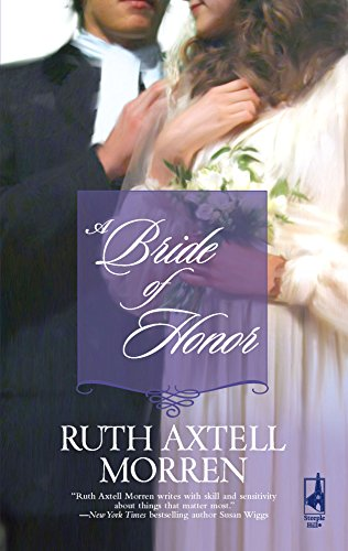 9780373786503: A Bride Of Honor (Steeple Hill Historical Romance)