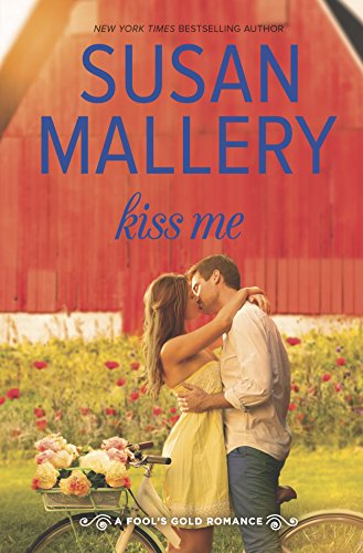 9780373789023: Kiss Me (Fool's Gold, Book 19)