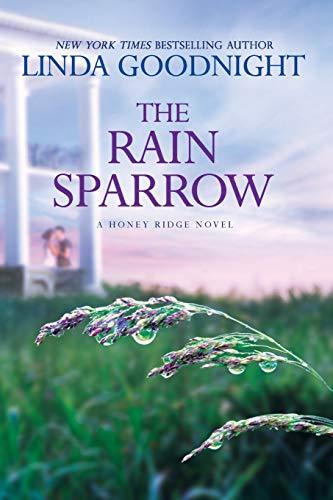 9780373789146: The Rain Sparrow: A Southern Women's Fiction Novel (A Honey Ridge Novel)