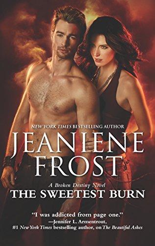 9780373789412: The Sweetest Burn: A Paranormal Romance Novel (A Broken Destiny Novel)
