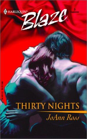 9780373790098: Thirty Nights (Blaze, 5)
