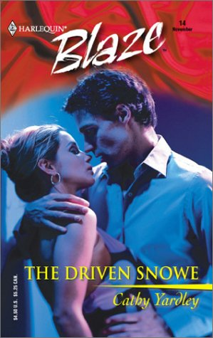 The Driven Snowe (Harlequin Blaze #14)