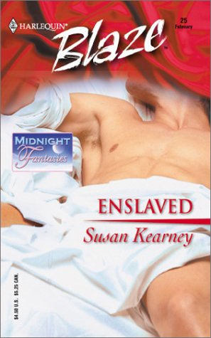 Enslaved : Midnight Fantasies (Harlequin Blaze #25)