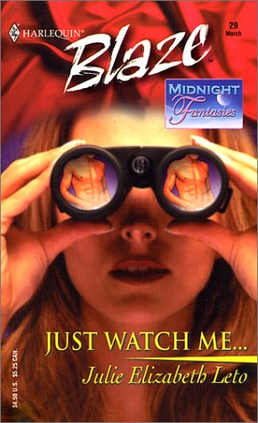 JUST WATCH ME: Midnight Fantasies: Leto, Julie
