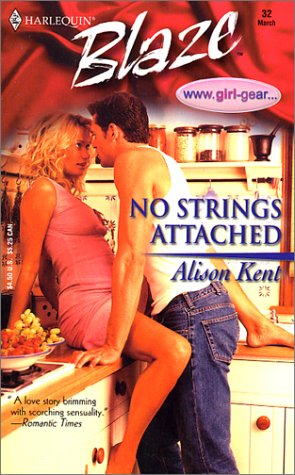 No Strings Attached : www.girl-gear. (Harlequin Blaze #32)