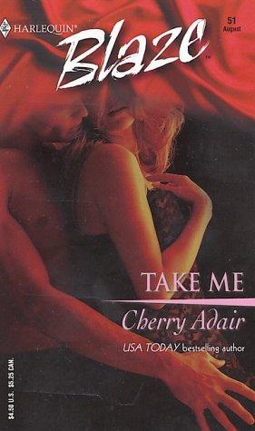 9780373790555: Take Me