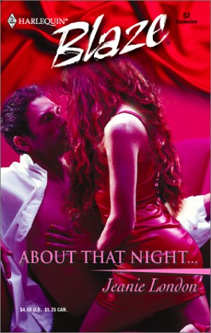About That Night. (Harlequin Blaze #53)