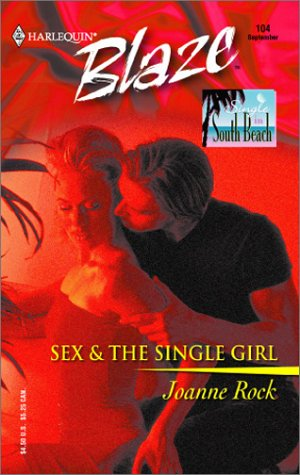 Sex & the Single Girl: Single in: Rock, Joanne