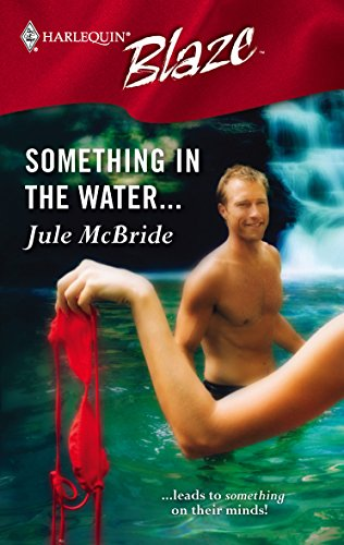 Something In The Water.: McBride, Jule