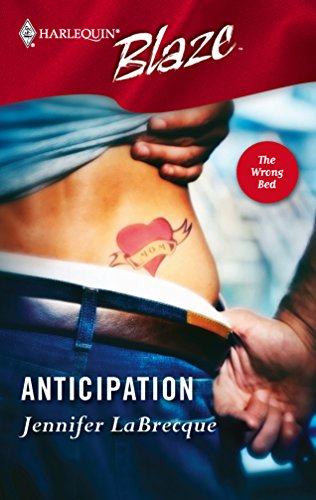 Anticipation : The Wrong Bed (Harlequin Blaze #228)