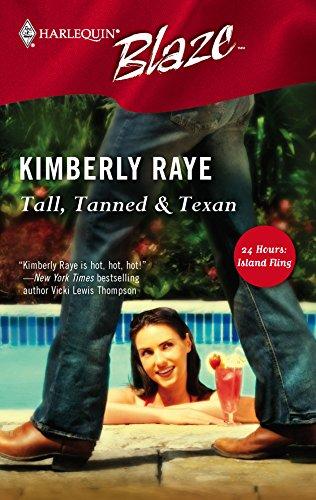 Tall, Tanned & Texan: Raye, Kimberly