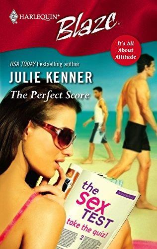 The Perfect Score (Harlequin Blaze): Julie Kenner