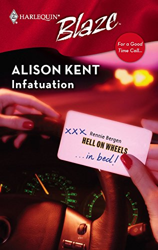 Infatuation : For a Good Time Call. (Harlequin Blaze #287)