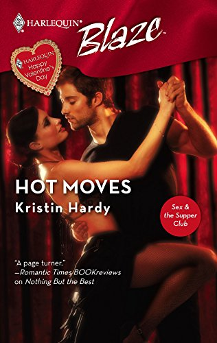 9780373793112: Hot Moves (Sex & the Supper Club)