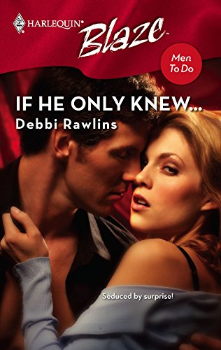 9780373793556: If He Only Knew... (Harlequin Blaze)