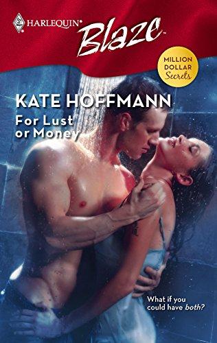 9780373793600: For Lust or Money (Harlequin Blaze)
