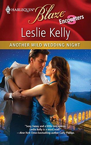 Another Wild Wedding Night: Leslie Kelly