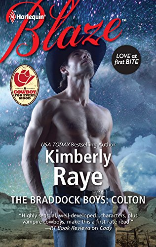 The Braddock Boys: Colton (Harlequin Blaze): Raye, Kimberly