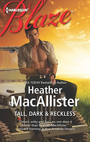 Tall, Dark and Reckless: Heather Macallister