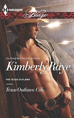 9780373797929: Texas Outlaws: Cole (Harlequin Blaze\The Texas Outlaws)