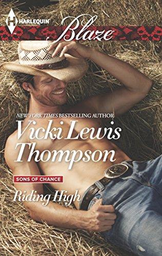 Riding High (Harlequin Blaze\Sons of Chance): Thompson, Vicki Lewis