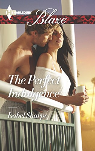 9780373798360: The Perfect Indulgence (Harlequin Blaze)