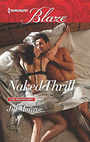 9780373798698: Naked Thrill (The Wrong Bed)